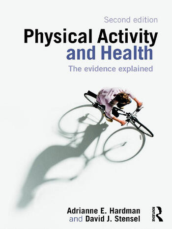 Physical Activity and Health The Evidence Explained book cover