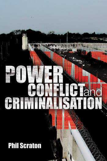 Power, Conflict and Criminalisation book cover