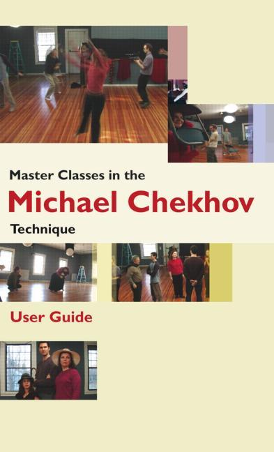 Master Classes in the Michael Chekhov Technique book cover