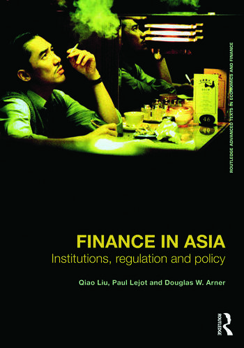 Finance in Asia Institutions, Regulation and Policy book cover
