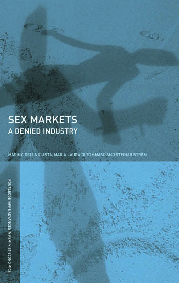 Sex Markets A Denied Industry book cover