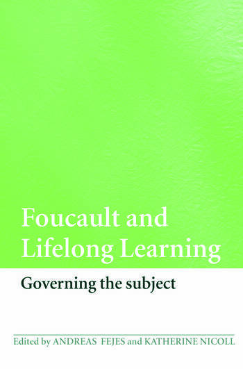 Foucault and Lifelong Learning Governing the Subject book cover