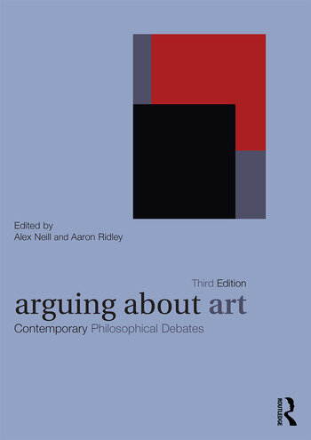 Arguing About Art Contemporary Philosophical Debates book cover