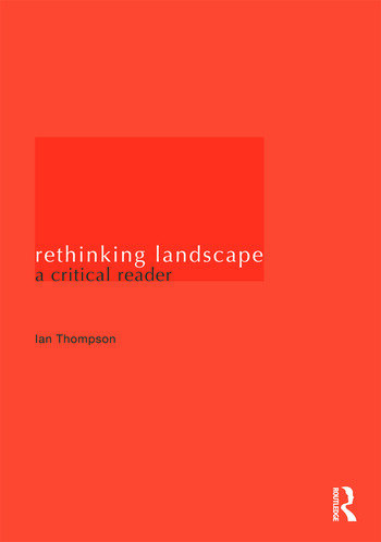 Rethinking Landscape A Critical Reader book cover