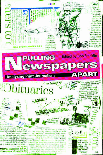 Pulling Newspapers Apart Analysing Print Journalism book cover