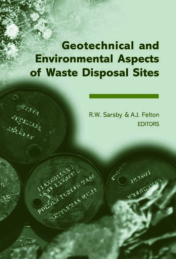 Geotechnical and Environmental Aspects of Waste Disposal Sites Proceedings of the 4th International Symposium on Geotechnics Related to the Environment - GREEN 4, Wolverhampton, UK, 28 June-1 July 2004 book cover