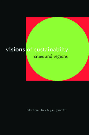 Visions of Sustainability Cities and Regions book cover