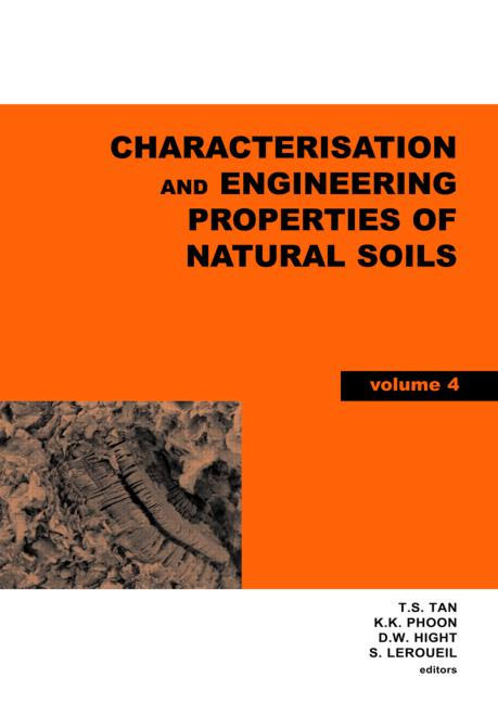 Characterisation and Engineering Properties of Natural Soils, Two Volume Set Proceedings of the Second International Workshop on Characterisation and Engineering Properties of Natural Soils, Singapore, 29 November-1 December 2006 book cover