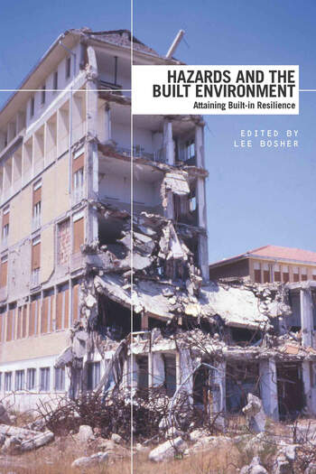 Hazards and the Built Environment Attaining Built-in Resilience book cover
