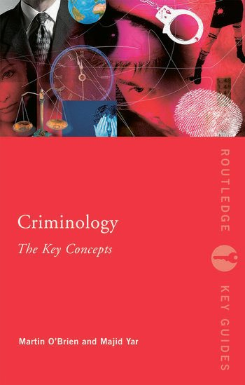 Criminology: The Key Concepts book cover