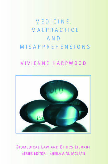 Medicine, Malpractice and Misapprehensions book cover