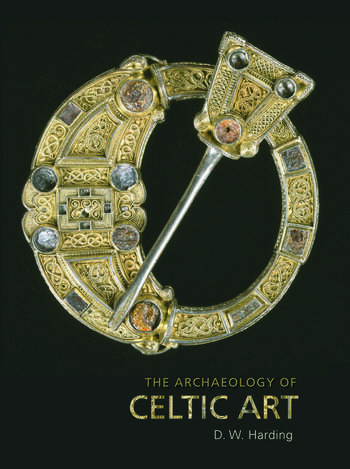 The Archaeology of Celtic Art book cover