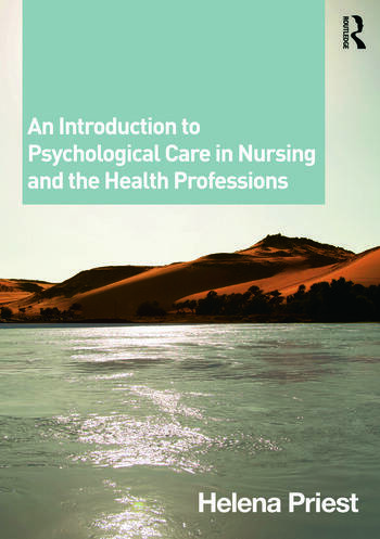 An Introduction to Psychological Care in Nursing and the Health Professions book cover