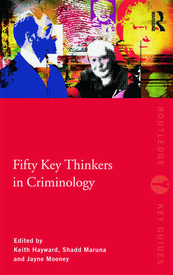 Fifty Key Thinkers in Criminology book cover