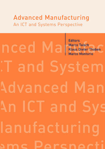 Advanced Manufacturing. An ICT and Systems Perspective book cover