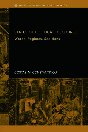 States of Political Discourse Words, Regimes, Seditions book cover