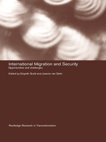 International Migration and Security Opportunities and Challenges book cover