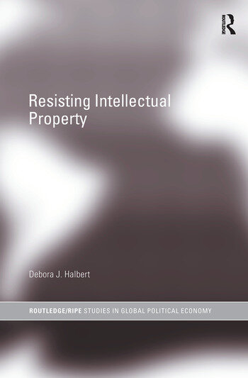 Resisting Intellectual Property book cover