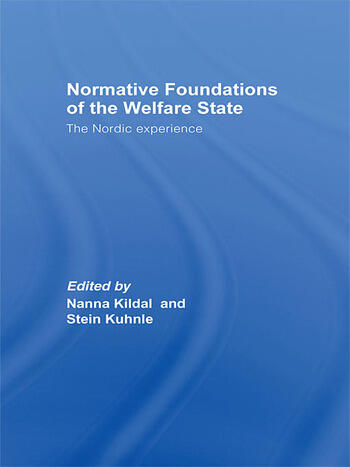 Normative Foundations of the Welfare State The Nordic Experience book cover