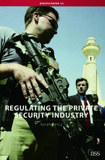 Regulating the Private Security Industry book cover