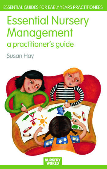 Essential Nursery Management A Practitioner's Guide book cover