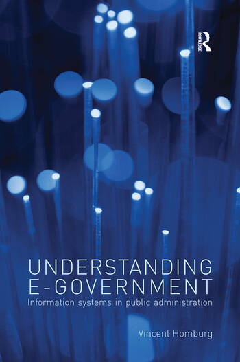 Understanding E-Government Information Systems in Public Administration book cover