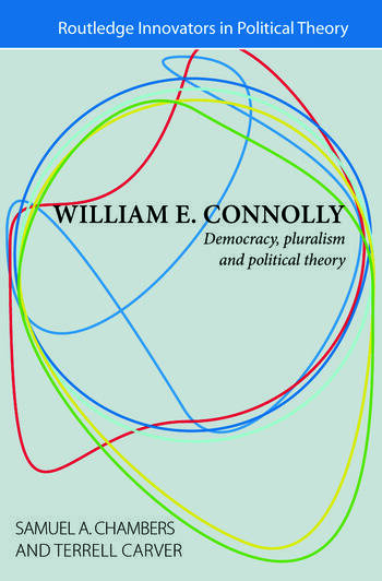 William E. Connolly Democracy, Pluralism and Political Theory book cover