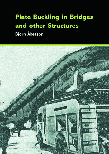 Plate Buckling in Bridges and Other Structures book cover