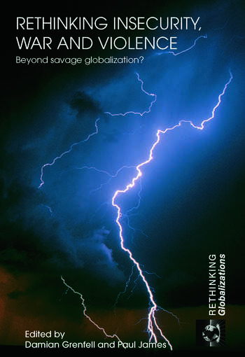 Rethinking Insecurity, War and Violence Beyond Savage Globalization? book cover