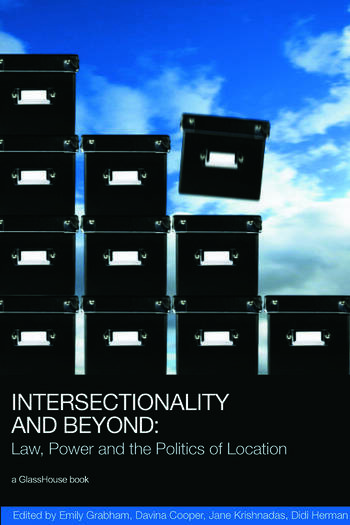 Intersectionality and Beyond Law, Power and the Politics of Location book cover