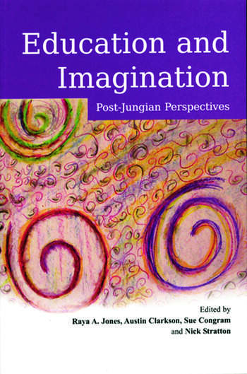 Education and Imagination Post-Jungian Perspectives book cover