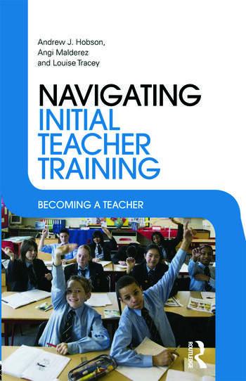 Navigating Initial Teacher Training Becoming a Teacher book cover