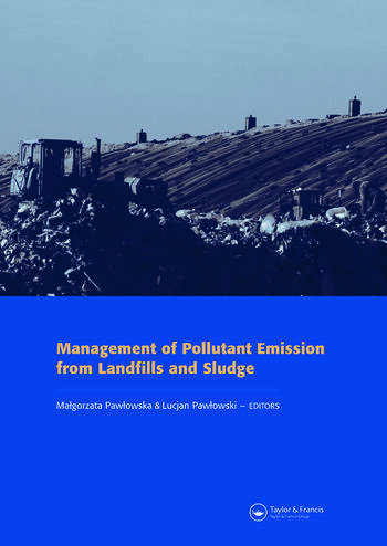 Management of Pollutant Emission from Landfills and Sludge book cover
