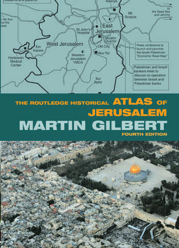 The Routledge Historical Atlas of Jerusalem Fourth edition book cover
