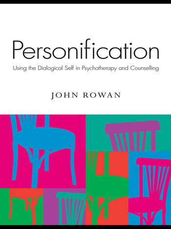 Personification Using the Dialogical Self in Psychotherapy and Counselling book cover