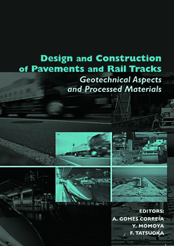 Design and Construction of Pavements and Rail Tracks Geotechnical Aspects and Processed Materials book cover