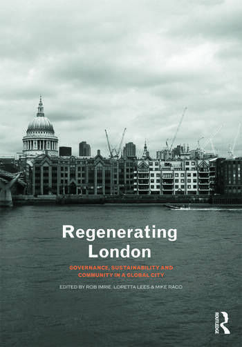 Regenerating London Governance, Sustainability and Community in a Global City book cover