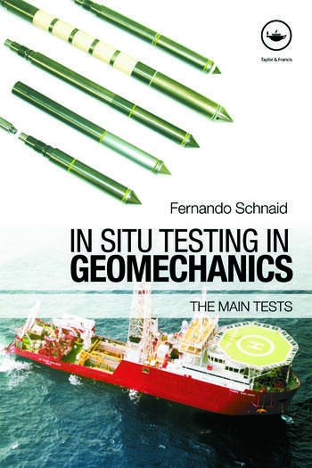In Situ Testing in Geomechanics The Main Tests book cover