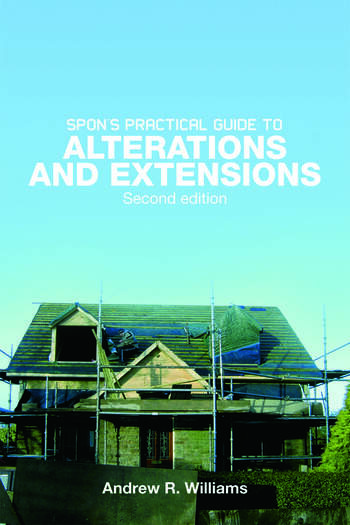 Spon's Practical Guide to Alterations & Extensions book cover