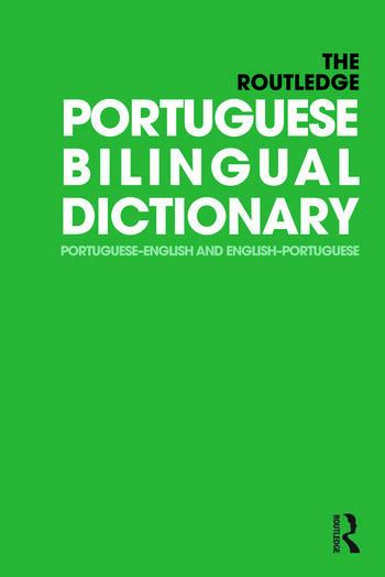 The Routledge Portuguese Bilingual Dictionary (Revised 2014 edition) Portuguese-English and English-Portuguese book cover