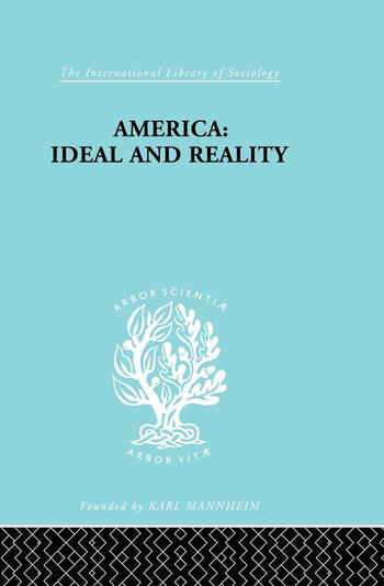America - Ideal and Reality The United States of 1776 in Contemporary Philosophy book cover