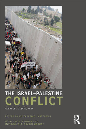 The Israel-Palestine Conflict Parallel Discourses book cover