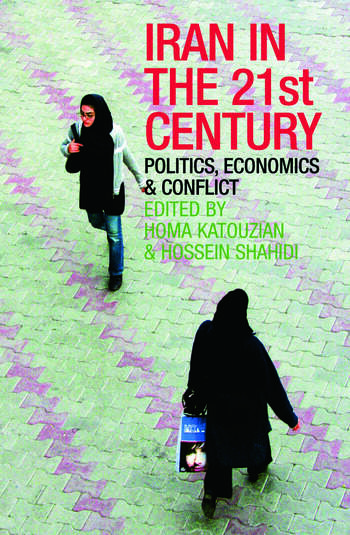 Iran in the 21st Century Politics, Economics & Conflict book cover