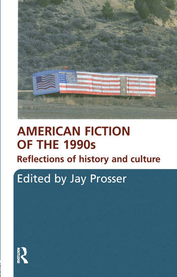 American Fiction of the 1990s Reflections of history and culture book cover