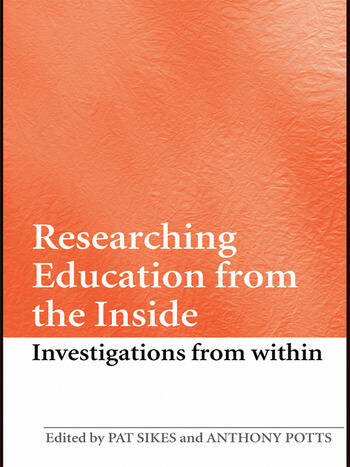 Researching Education from the Inside Investigations from within book cover