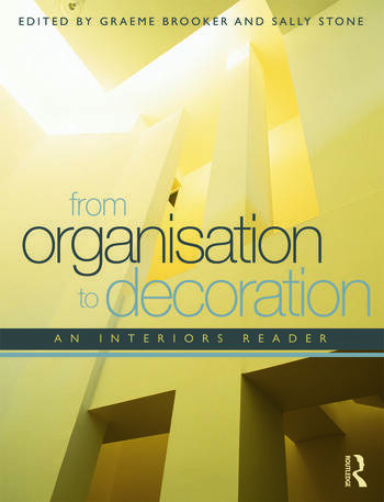 From Organisation to Decoration An Interiors Reader book cover