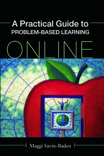 A Practical Guide to Problem-Based Learning Online book cover