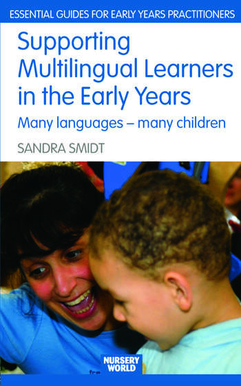 Supporting Multilingual Learners in the Early Years Many Languages - Many Children book cover