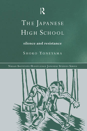 The Japanese High School Silence and Resistance book cover