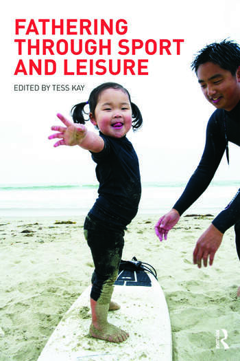 Fathering Through Sport and Leisure book cover